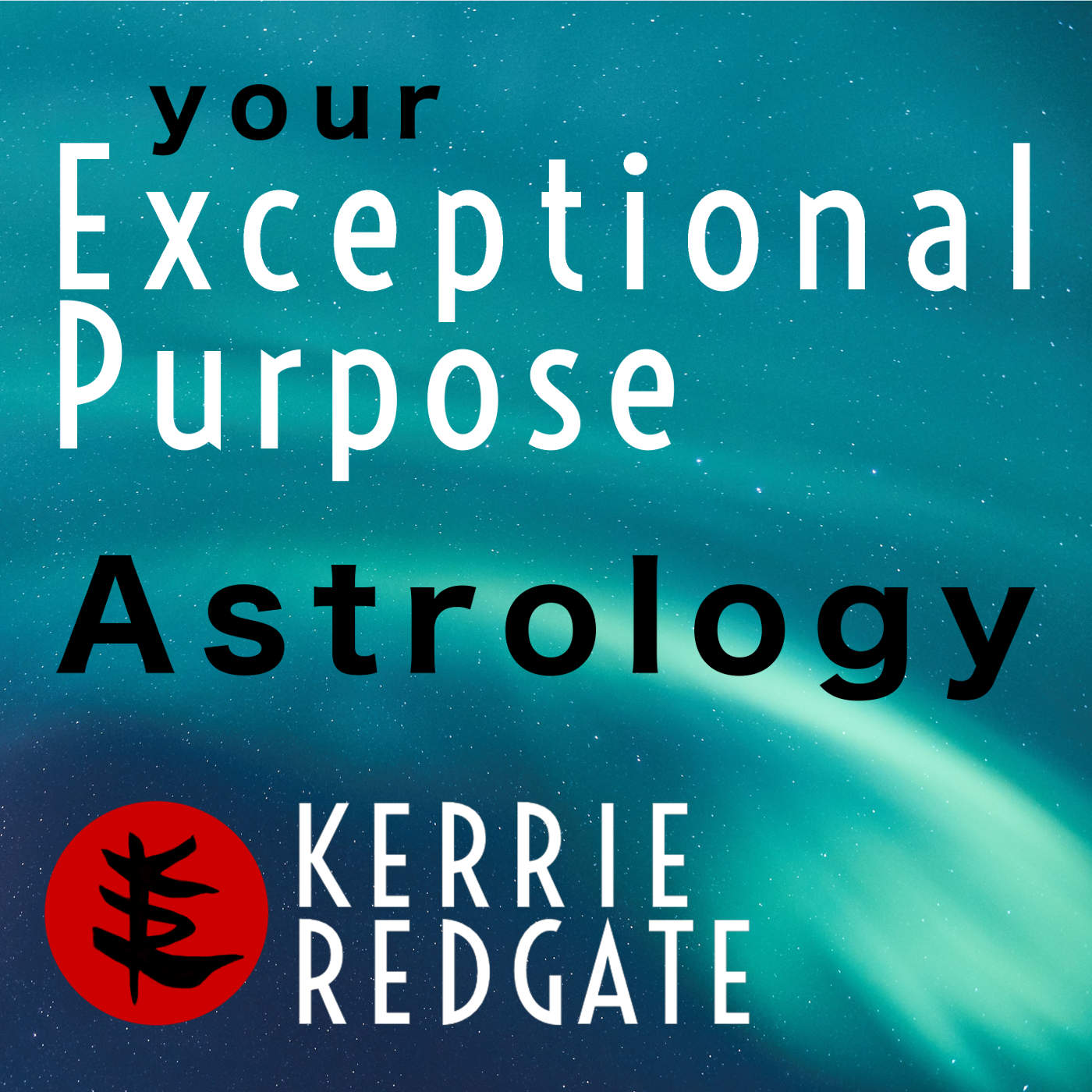 Your Exceptional Purpose | Astrology podcast
